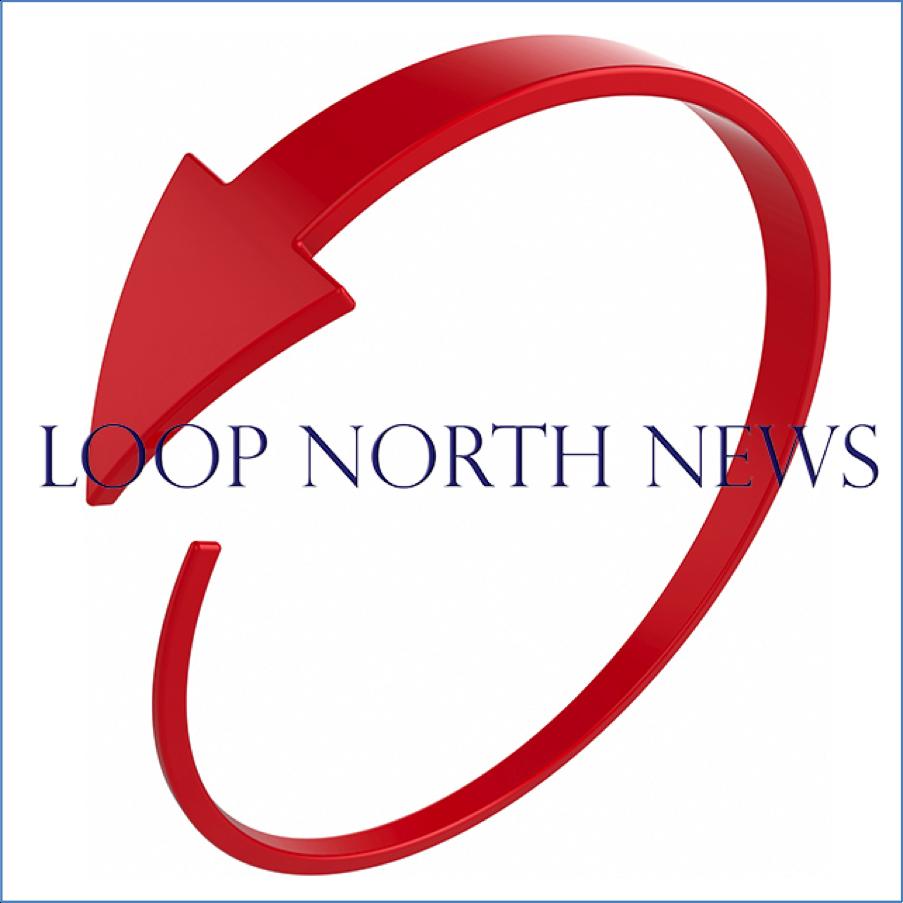 Loop North News